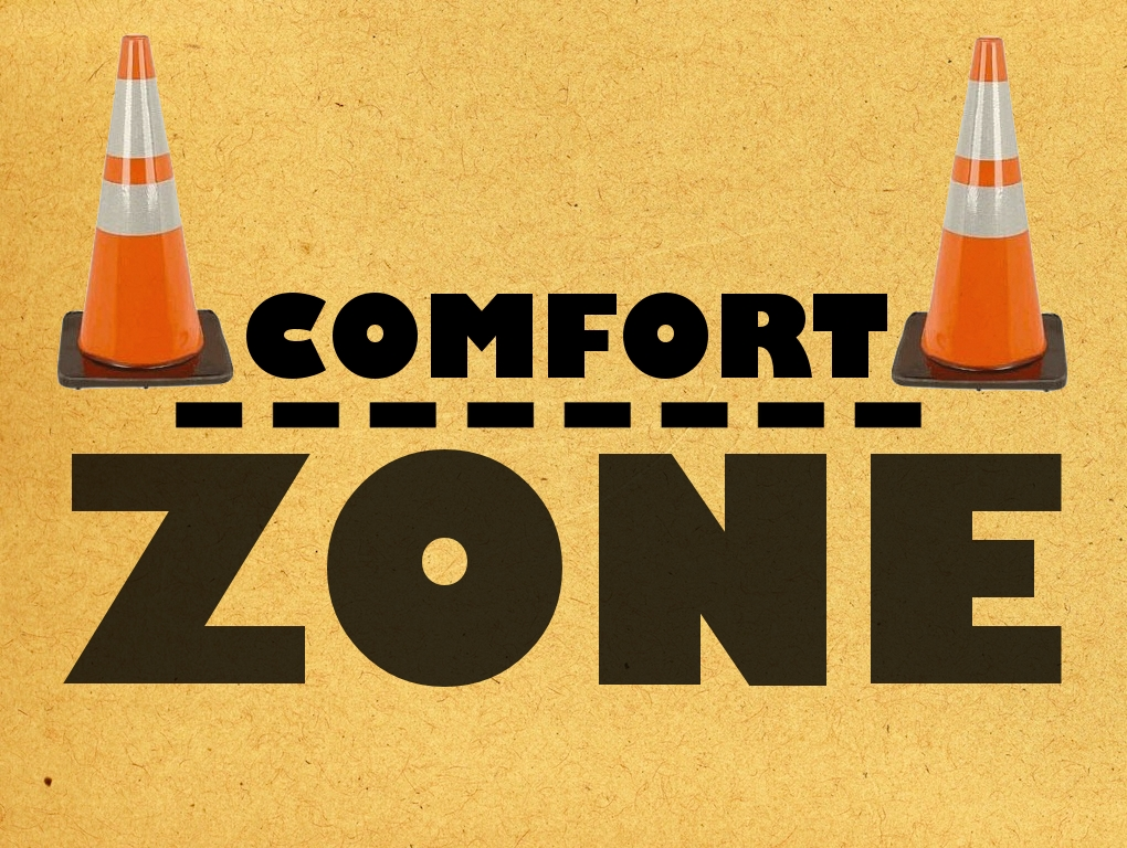 Stretching Your Comfort Zone