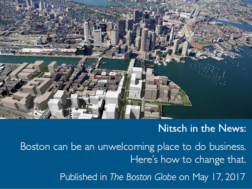 Nitsch in the News: Boston can be an unwelcoming place to do business. Here's how to change that. Published in The Boston Globe on May 17, 2017
