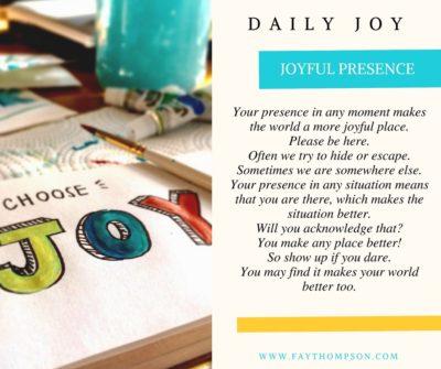 JOYFUL PRESENCE