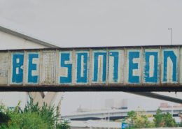 """Be Someone"" Houston Graffiti"