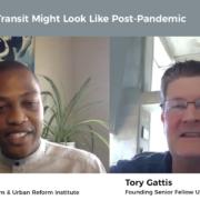 Urban Transit Post-Pandemic: Charles Blain and Tory Gattis discuss