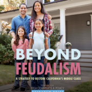 Beyond Feudalism: a Strategy to Restore California's Middle Class