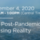 Post-pandemic Housing Reality webinar