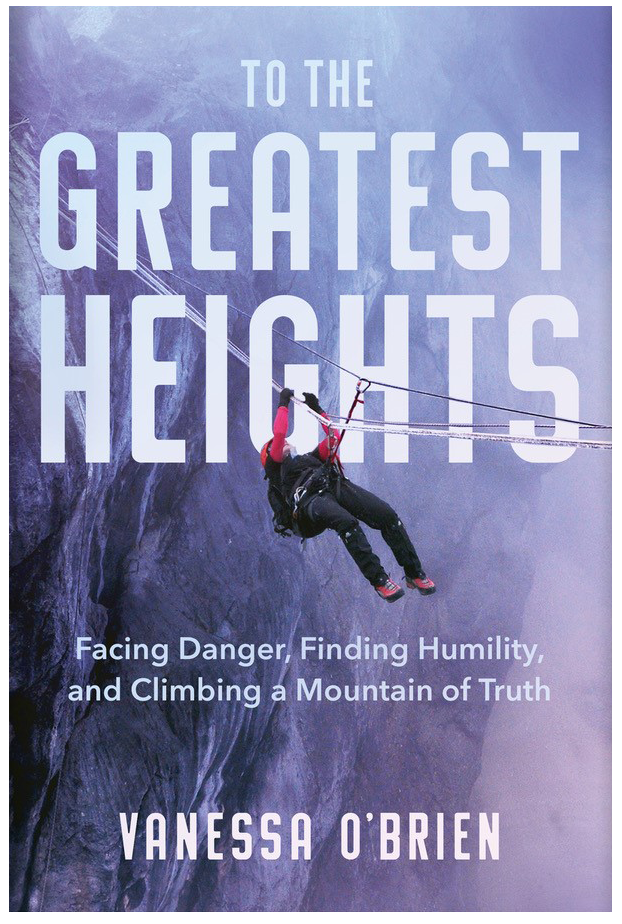 Vanessa O'Brien To The Greatest Heights