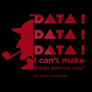 Data! Data! Data! A Study In Scarlet