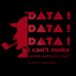 Data! Data! Data! A Study In Scarlet