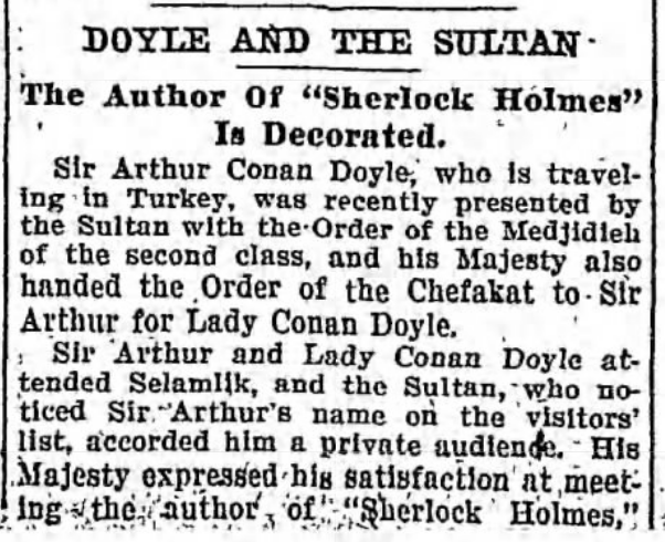 The Ottoman Grand Sultan Decorated Both of the Doyles in 1907