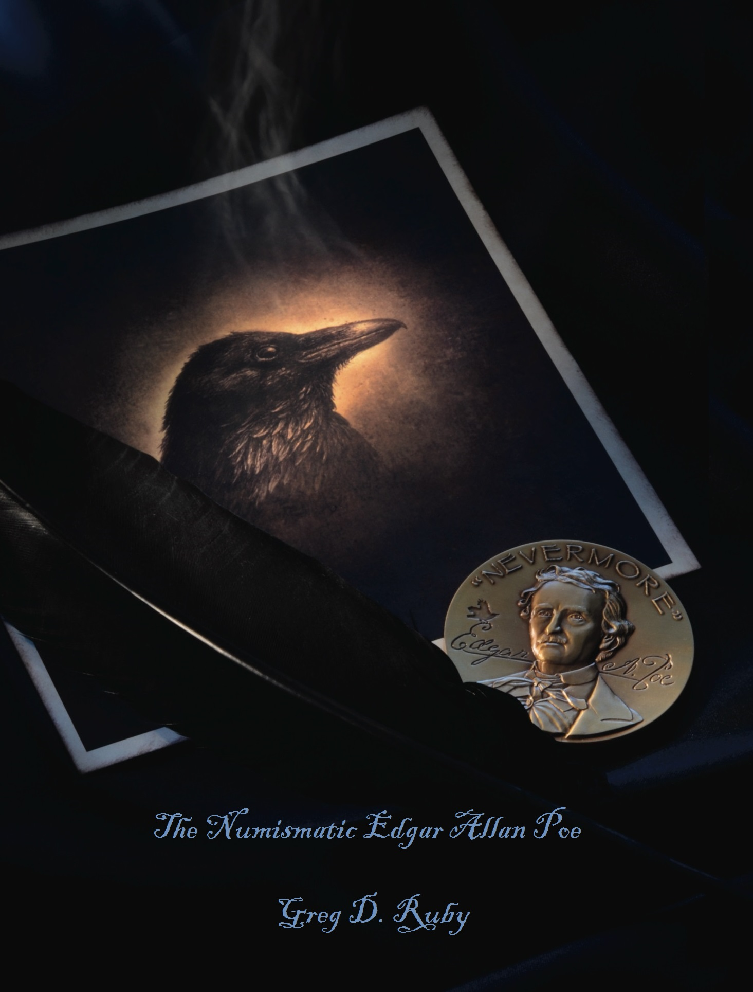 The Numismatic Edgar Allan Poe Published by TFG