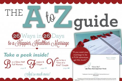 A to Z Guide to a Healthier Happier Marriage