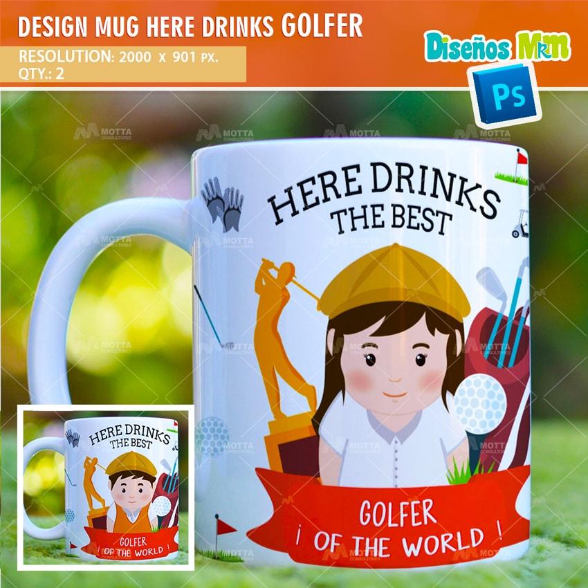 DESIGN SUBLIMATION HERE DRINKS THE BEST GOLFER