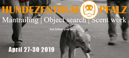 Hunderzentrum Pfalz Mantrailing April 27-30 2019