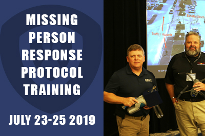Missing Person Response Protocol Training July 23-25 2019