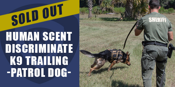 Human Scent Patrol Dog Sold Out