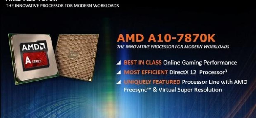 AMD Launches New Performance A10-7870K