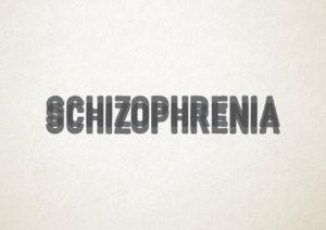 schizoprhenia