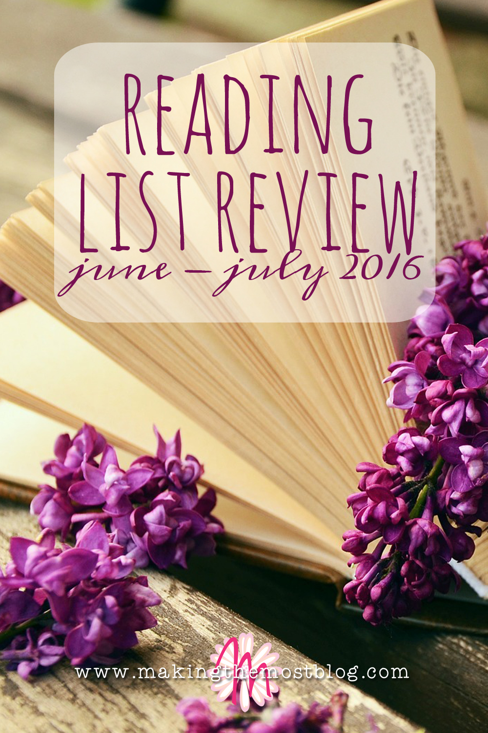 Reading List Review: June-July 2016 | Making the Most Blog