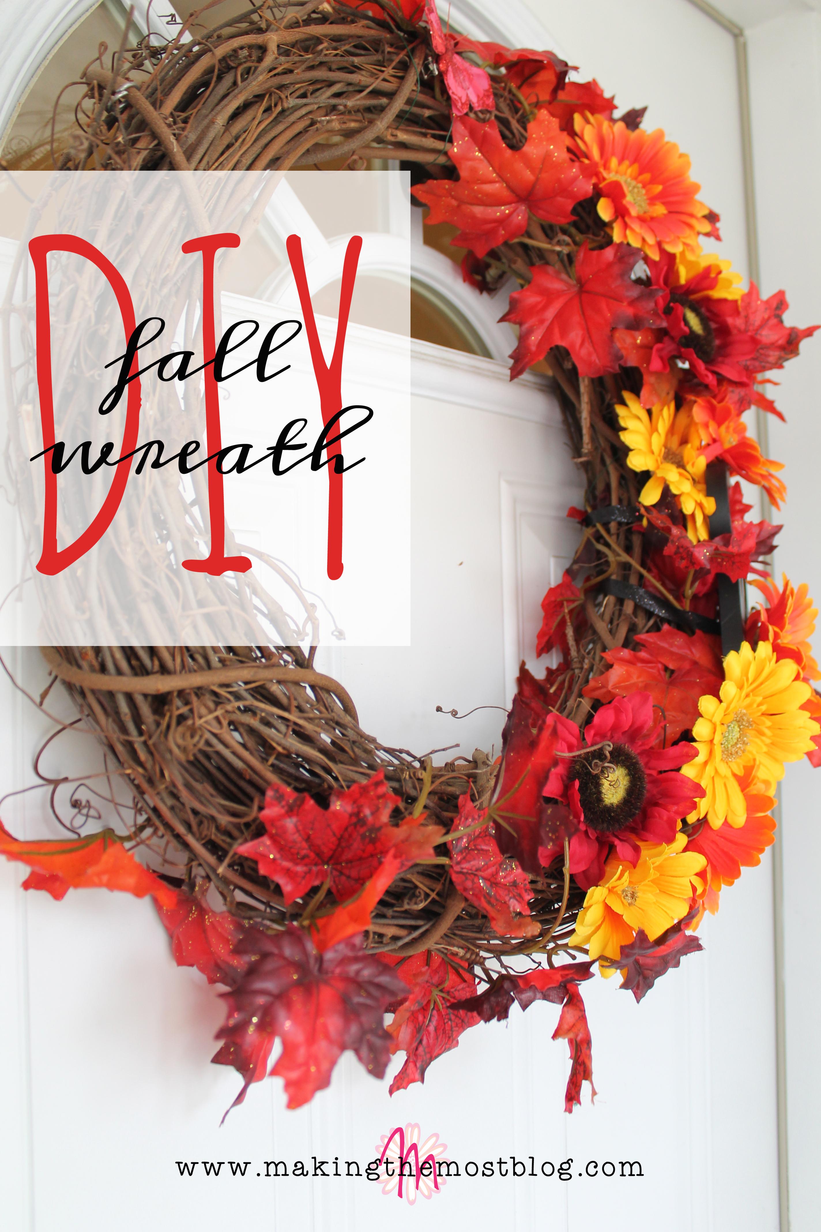 DIY Fall Wreath | Making the Most Blog