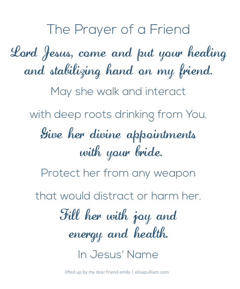 The Prayer of a Friend printable by Elisa Pulliam   Making the Most Blog