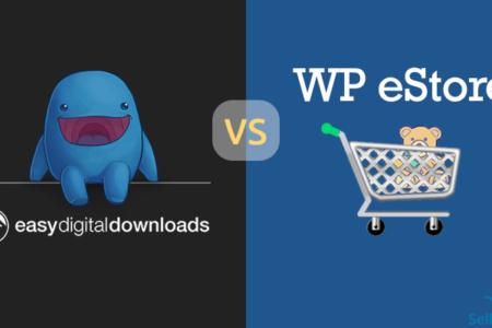 Sell with WordPress | Easy Digital Downloads vs WP eStore