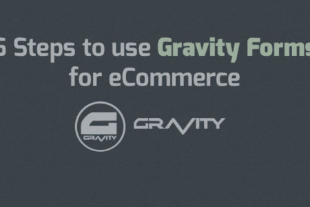 Gravity Forms for eCommerce