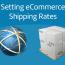 set eCommerce shipping rates