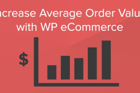 Increase average order value wp ecommerce