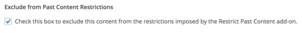 Restrict Content Pro: Restrict Past Content override