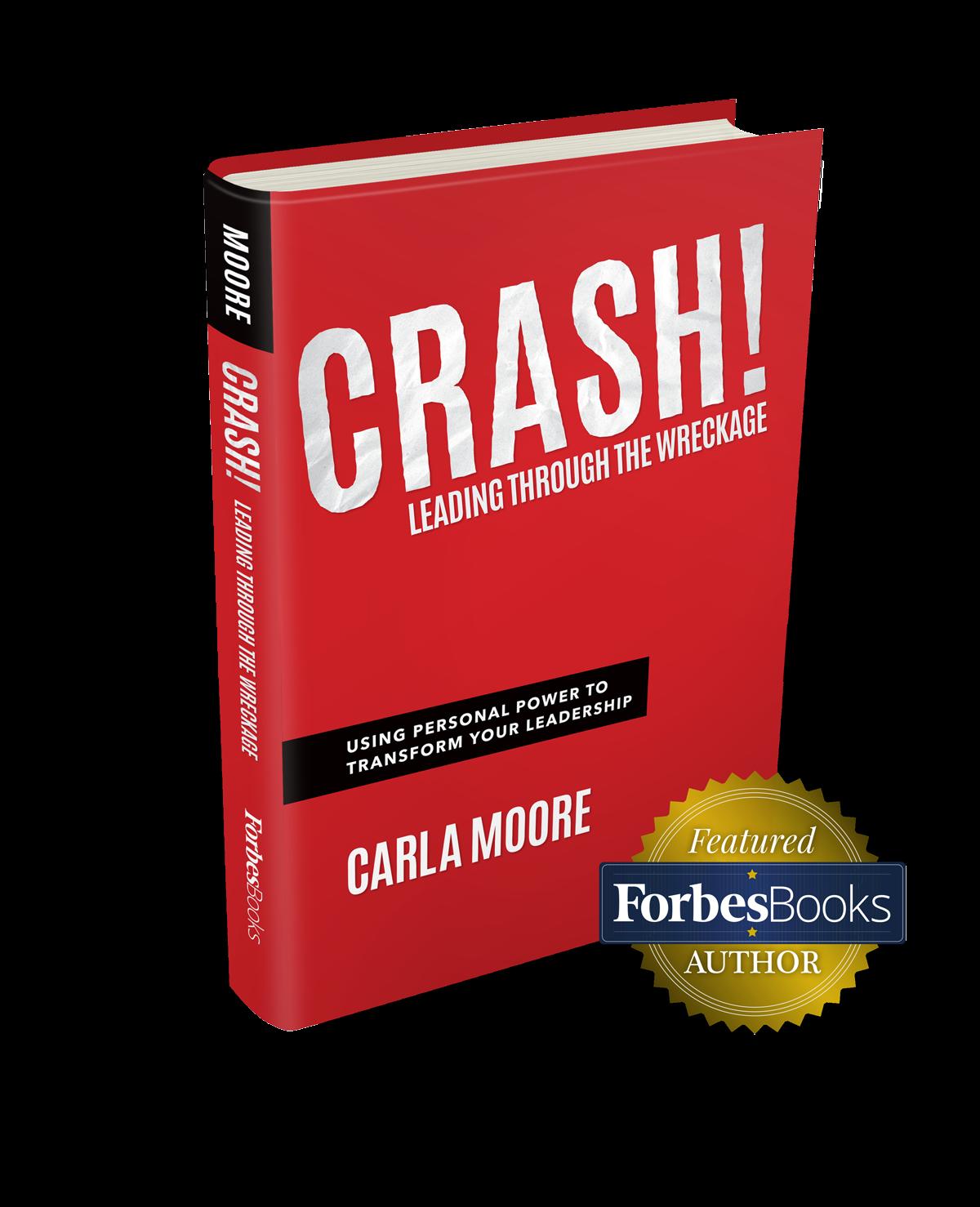 Crash! Leading Through The Wreckage - Book Cover