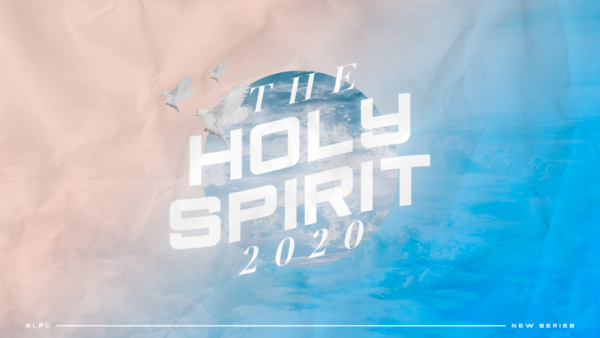 The Holy Spirit 2020