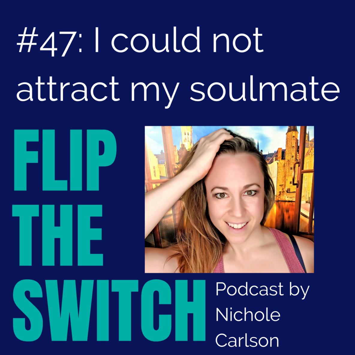 Nichole Carlson, Flip the Switch