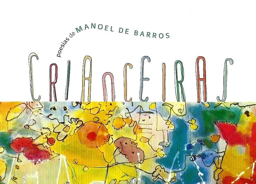 Crianceiras de Manoel de Barros