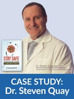 Case Study: Dr Steven Quay