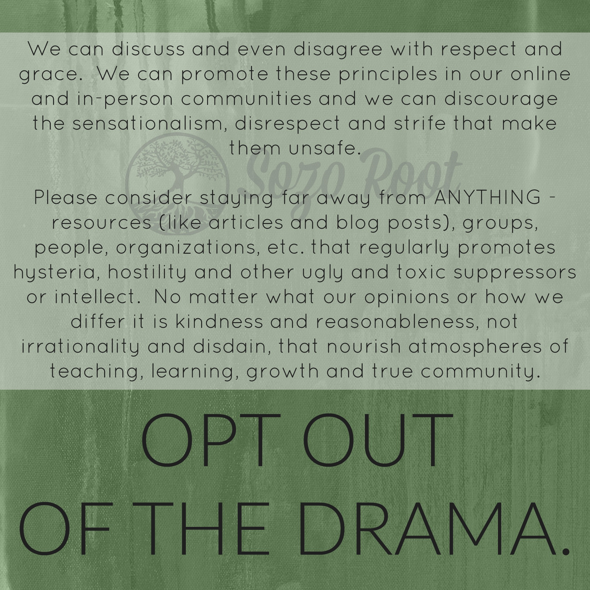 opt out of the drama 9