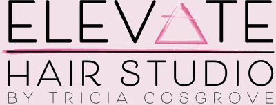 Elevate Hair Studio by Tricia Cosgrove