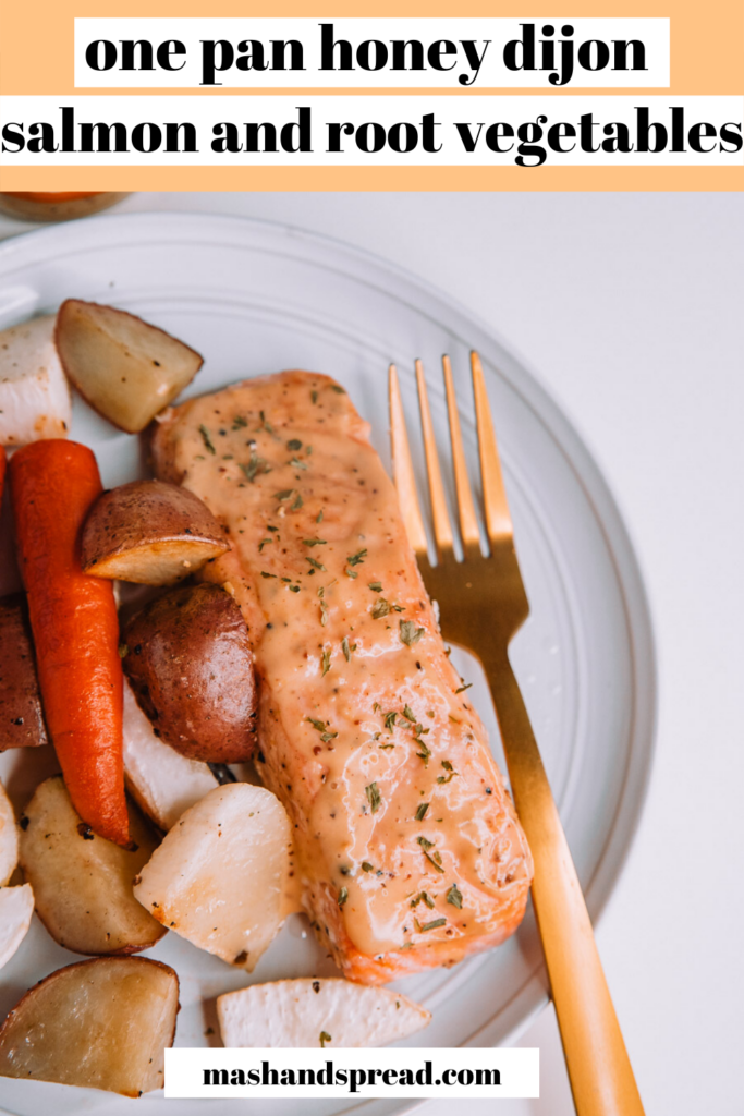 One Pan Honey Dijon Salmon and Root Vegetables made with Drew's Organics Honey Dijon Dressing and Marinade.
