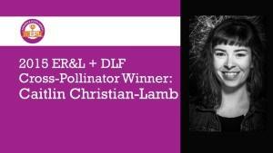 ERL 2015 Cross Pollinator_Caitlin