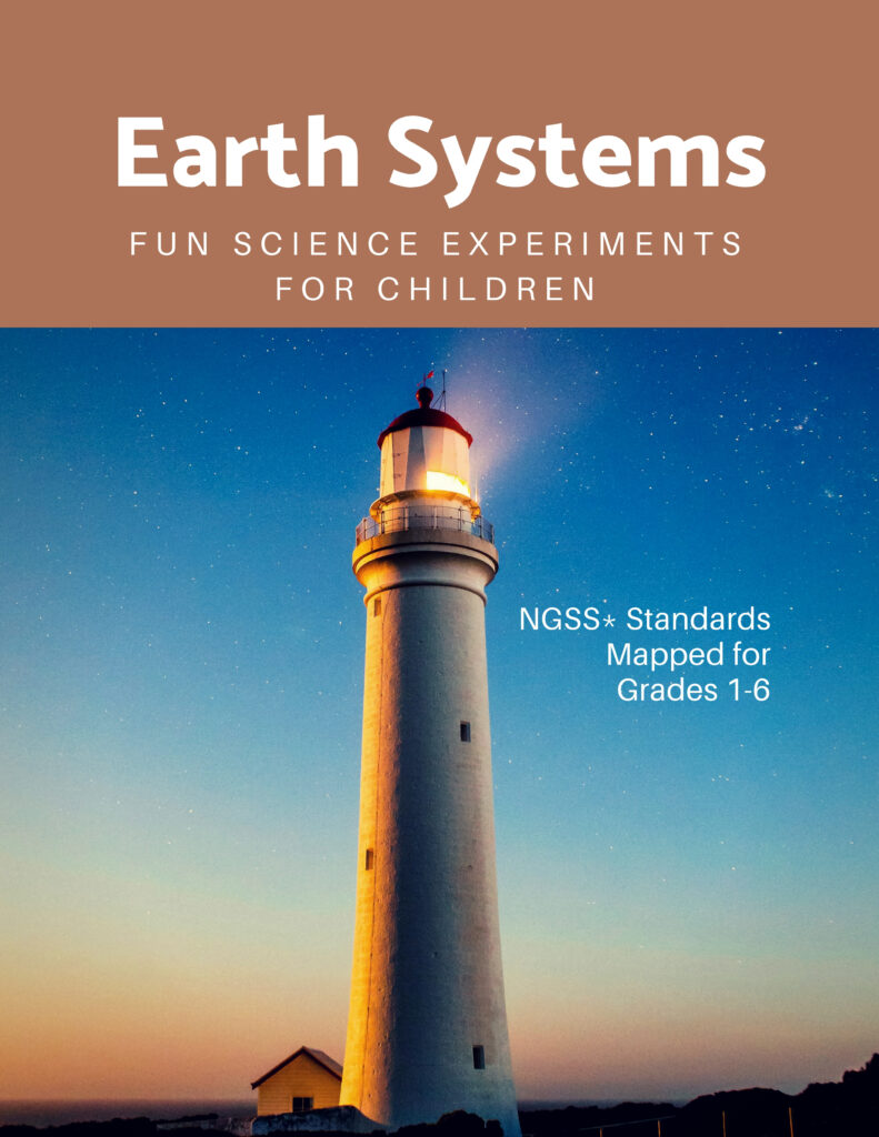 Earth Systems: Fun Science Experiments for Children