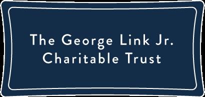 The-George Link Jr Charitable Trust