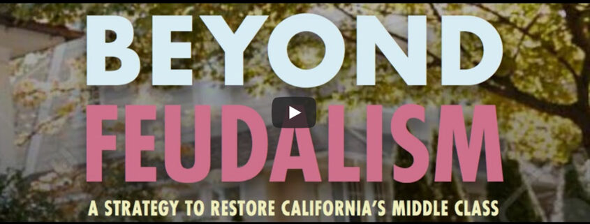 Beyond Feudalism: How do we restore California's Middle Class?