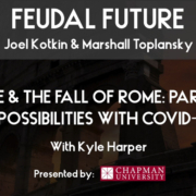 Kyle Harper talks about disease and the fall of Rome — and parallels with COVID-19