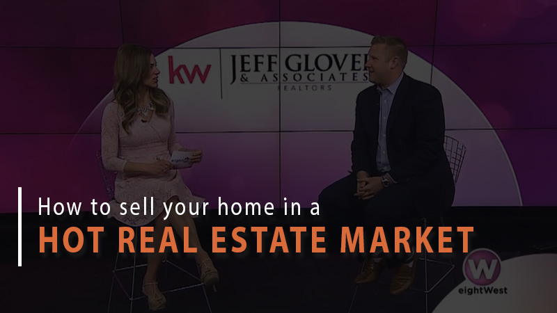 How to sell your home in a hot real estate market
