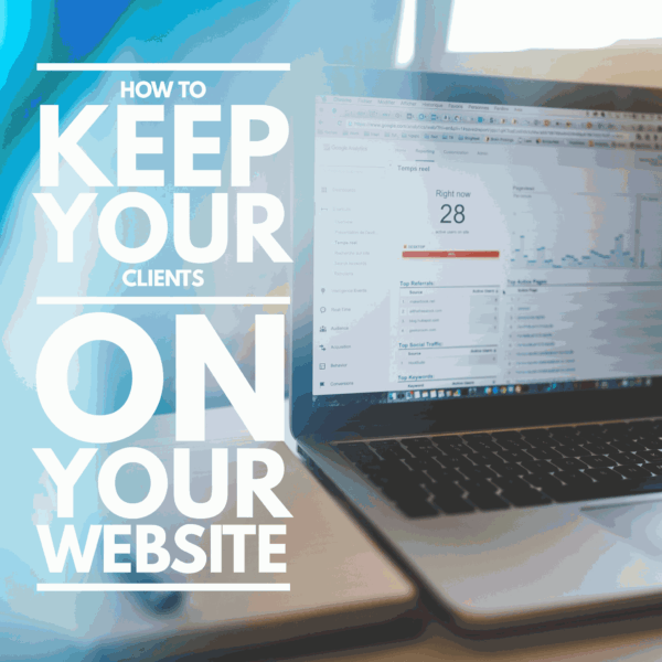 how-to-keep-clients-on-your-website-fivenson-studios-website-design-graphic-design-and-digital-agency-1