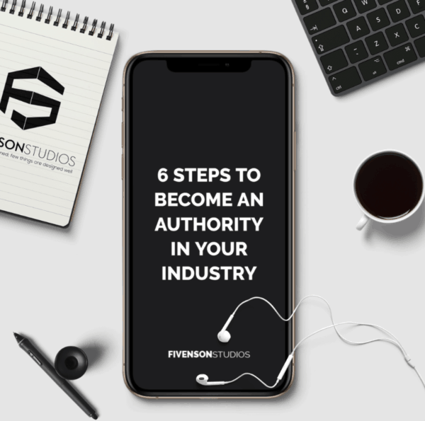6 setps to becoming an authority in your industry