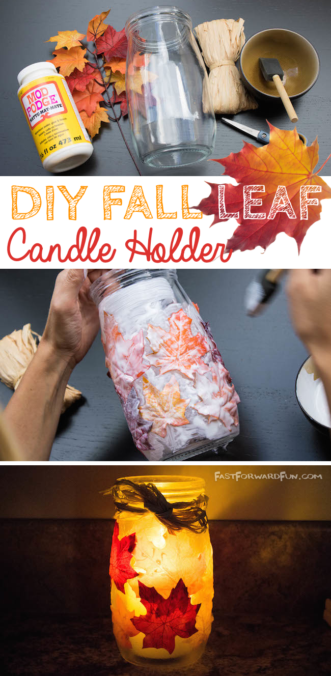 DIY Fall Leaf Candle Holder-- Easy and turns out so pretty! (Quick video tutorial and step-by-step photos). Fast Forward Fun