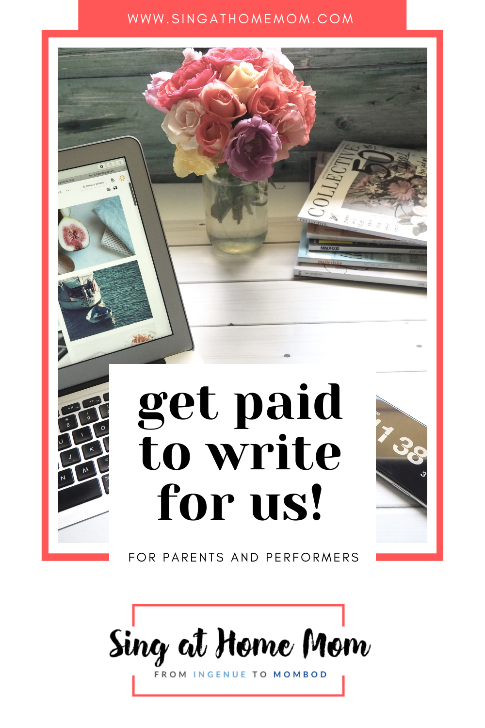 laptop with flowers and text that says get paid to write a blog