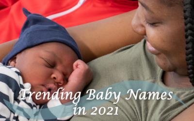 Trending Baby Names in 2021