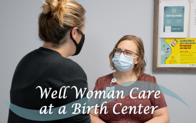 Well Woman Care at a Birth Center