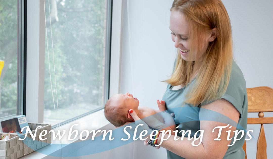 Newborn Sleeping Tips