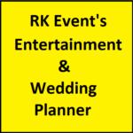 RK Event's Entertainment & Wedding Planner