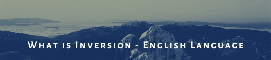 What is Inversion in English Langauge Lessons Free   Suniltams